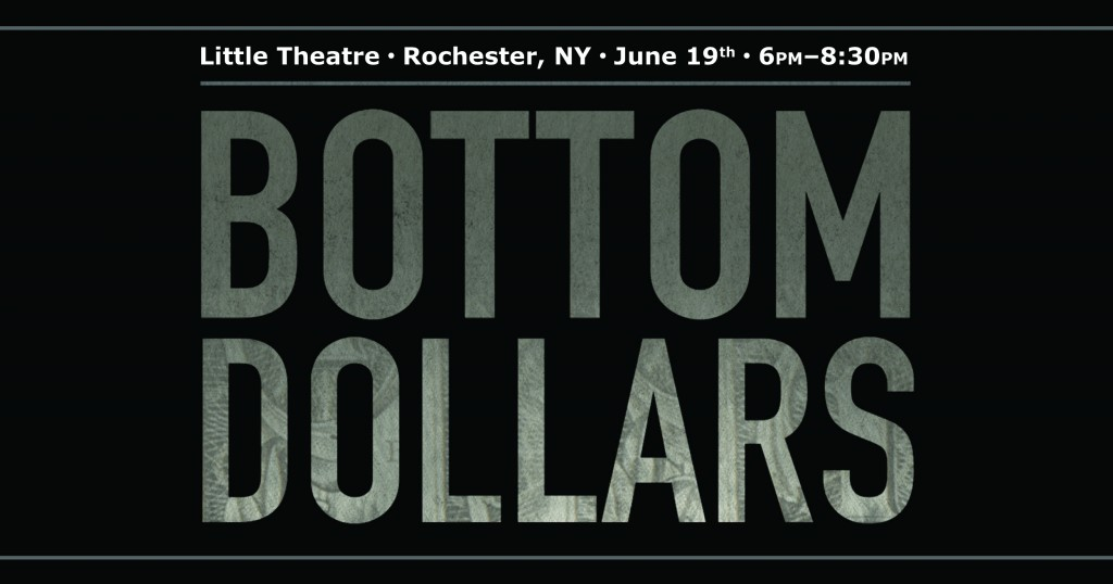 "Bottom Dollars logo with text "" Little Theatre, Rochester, NY, June 19, 6pm-8:30pm."""