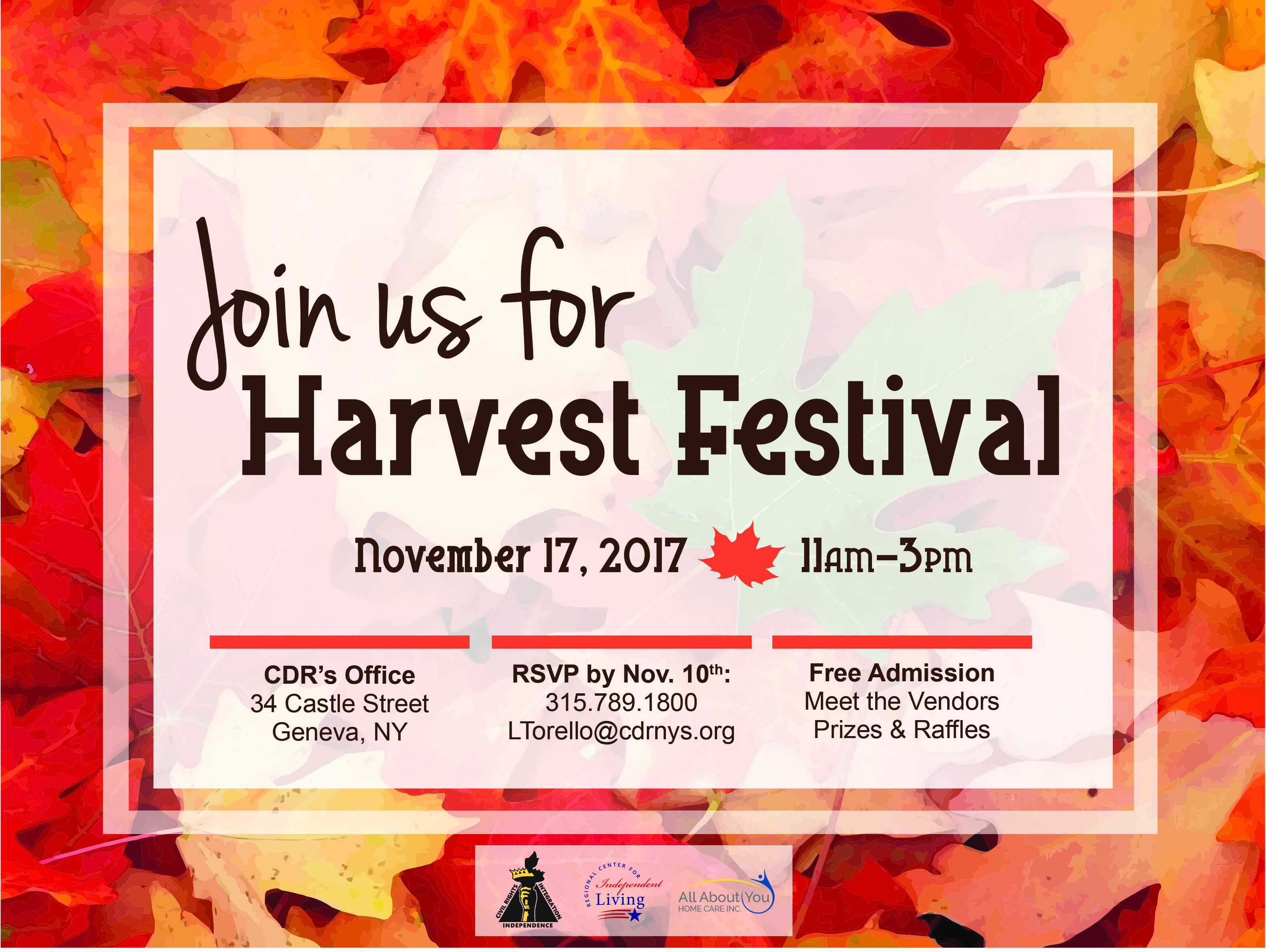 Join us for Harvest Festival. November 17, 2017. 11am - 3pm. CDR's Office, 34 Castle Street, Geneva, NY. Free Admission, Meet the Vendors, Prizes and Raffles! RSVP by Nov. 10th: 315.789.1800 or LTorello@cdrnys.org.