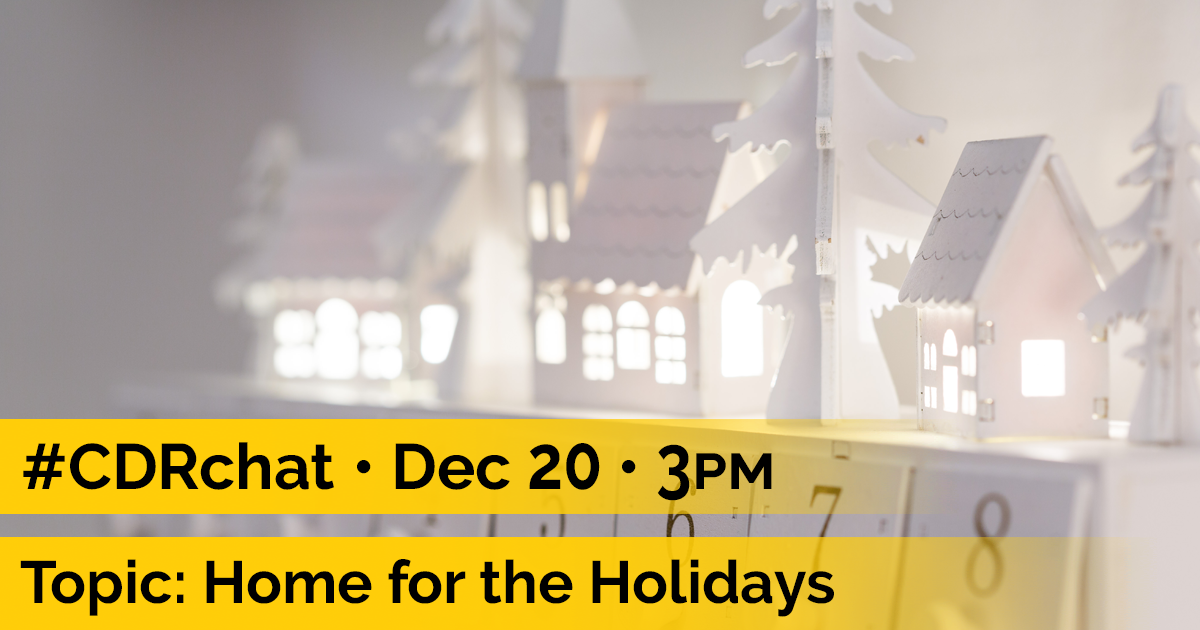 """Image of white displayed of toy tiny houses on top of numbered white boxes. Yellow bars at bottom with black text, """"#CDRchat. Dec. 20. 3pm. Topic: Home for the Holidays."""""""